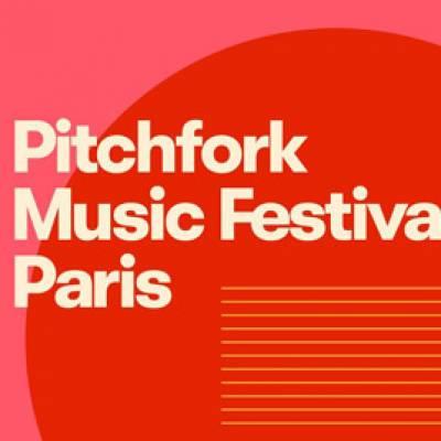 Pitchfork Music Festival 2020 Lineup.Pitchfork Music Festival Paris 2020 Lineup Festime