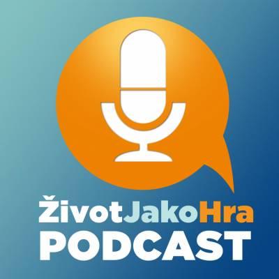 Podcast Zivot Jako Hra