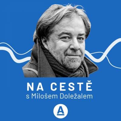 Na cestě s Milošem Doležalem