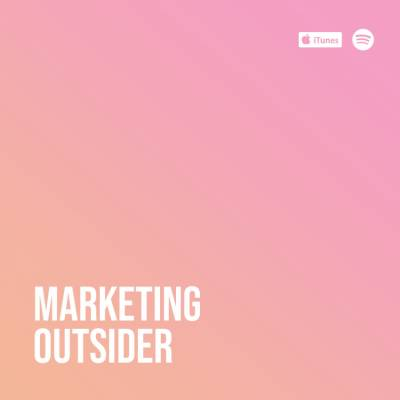 Marketing Outsider