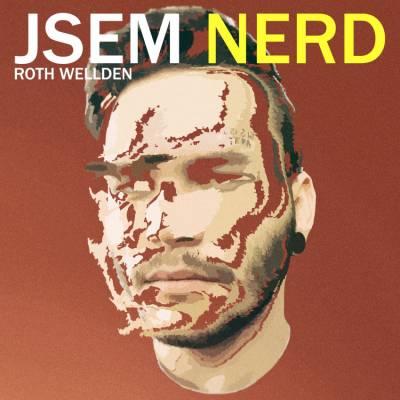 Jsem Nerd: Roth Wellden