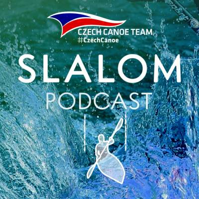 Czech Canoe Slalom Podcast