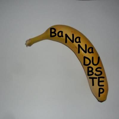 BaNaNaDUBSTEP