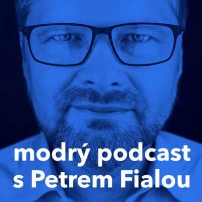 Modrý podcast Petra Fialy