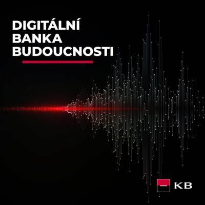 Digitální banka budoucnosti