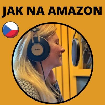 JaknaAmazon.cz | Podcasty o podnikání na Amazonu
