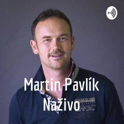Martin Pavlík Naživo