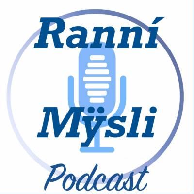 Ranní Mysli Podcast
