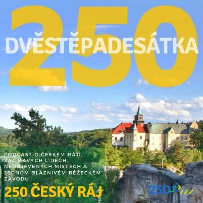 Teaser pro nový podcast 250 ČESKÝ RÁJ