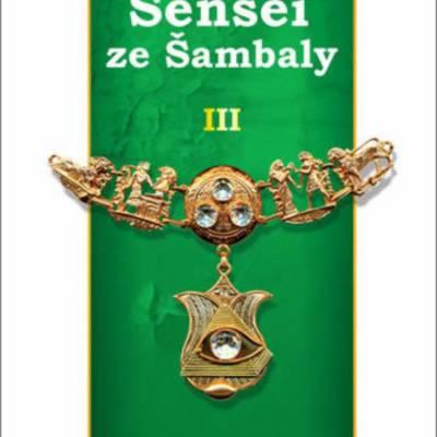 Sensei ze Šambaly. Kniha 3