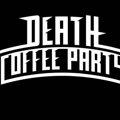 Death Coffee Party 2016